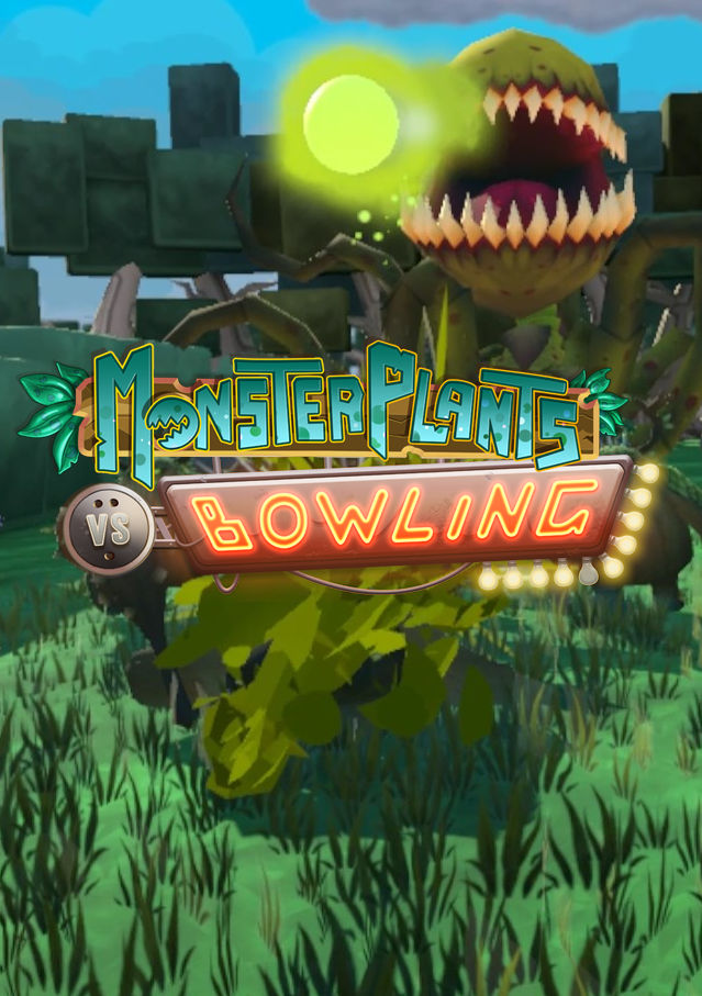 Monsterplants vs. bowling